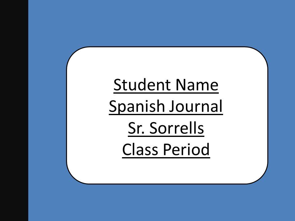 Español Primavera 2012 Student Name