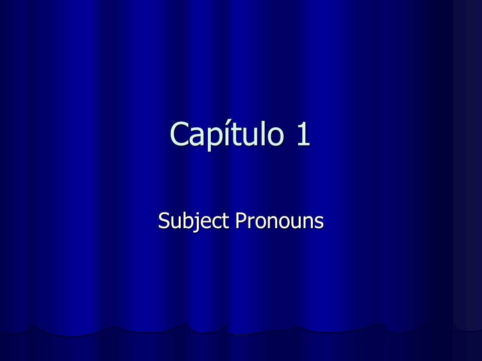 Here are the subject pronouns in Spanish: yo I nosotros we (masc, fem & m) nosotras we (fem) tú you (informal) (informal) vosotros you all (masc/informal) vosotras you all (fem/ informal) *Only used in Spain *Only used in Spain usted you Ud.