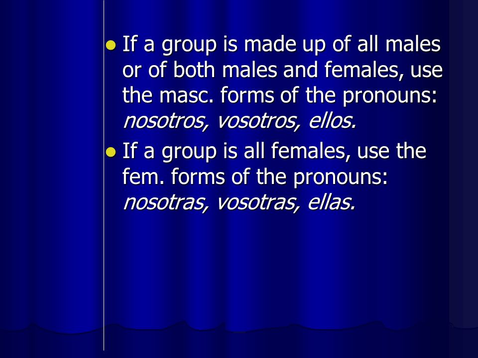 Also, you can combine a subject pronoun and a name to form a subject.