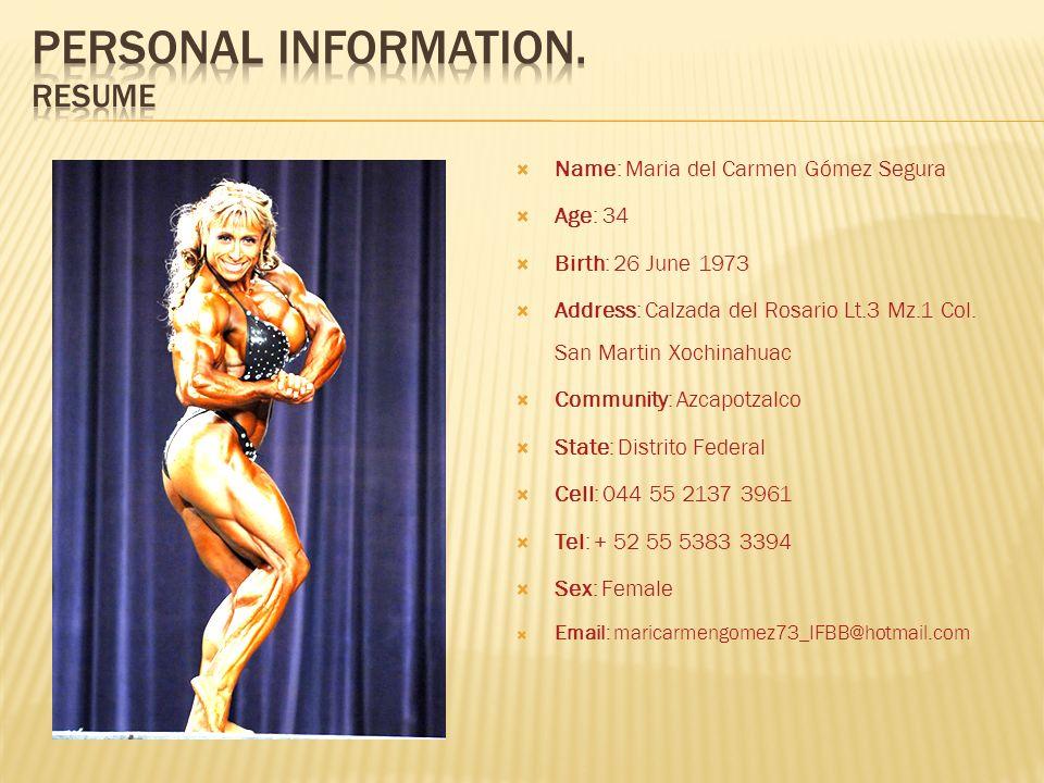 Name: Maria del Carmen Gómez Segura Age: 34 Birth: 26 June 1973 Address: Calzada del Rosario Lt.3 Mz.1 Col. San Martin Xochinahuac Community: Azcapotz