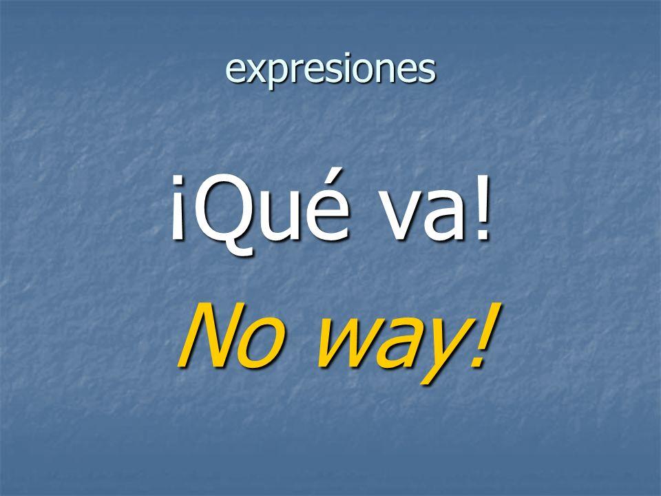 expresiones No way!