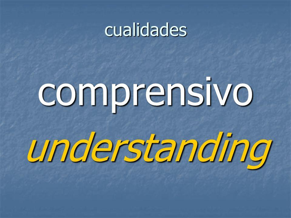 cualidades comprensivounderstanding