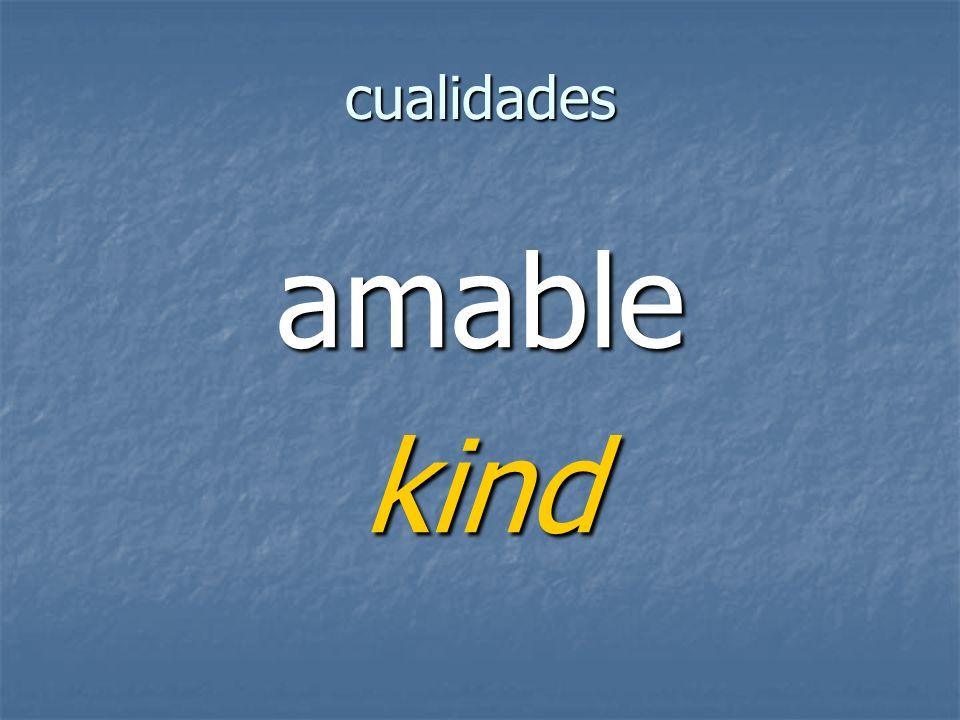 cualidades amablekind