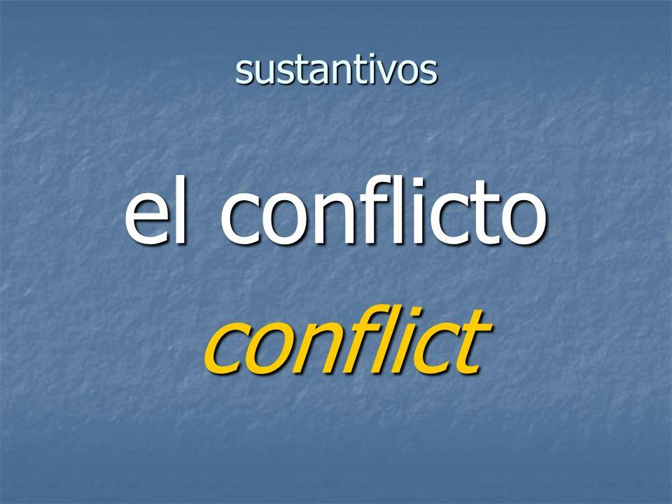 sustantivos conflict