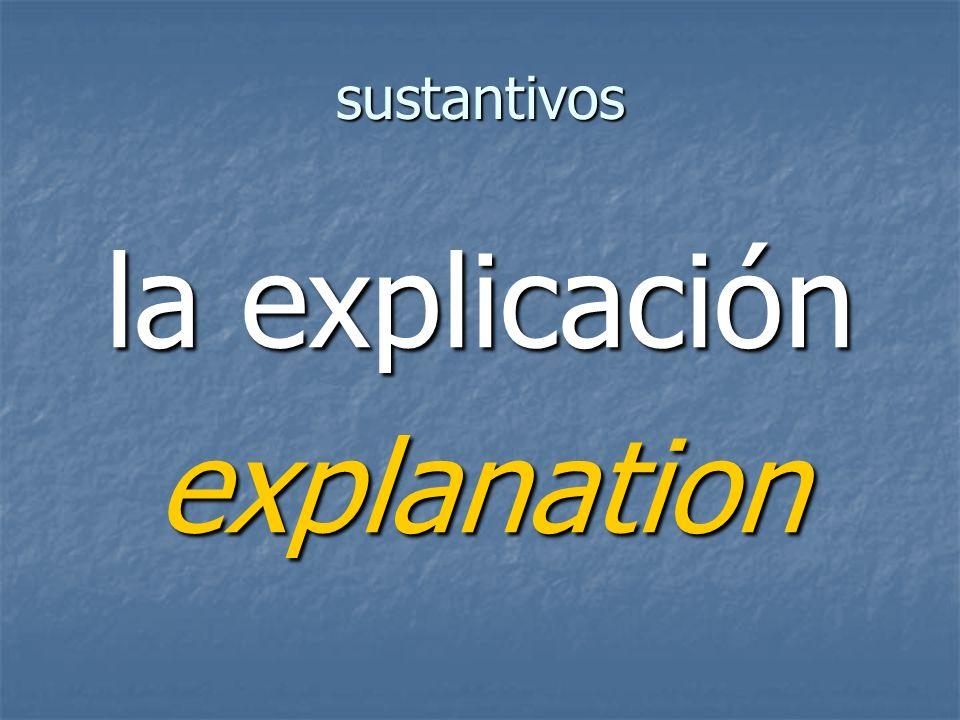sustantivos explanation