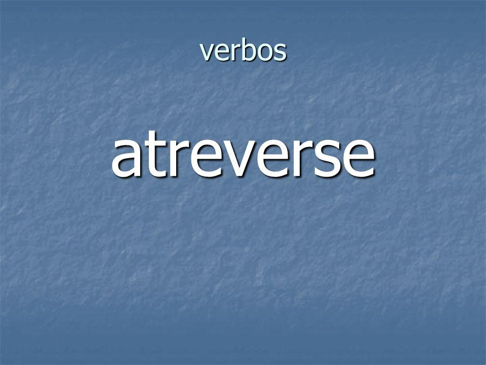 verbos atreverse