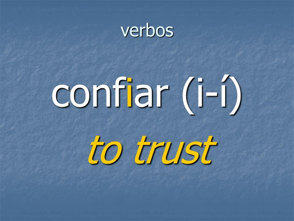 verbos to trust