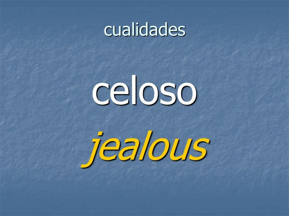 cualidades celosojealous