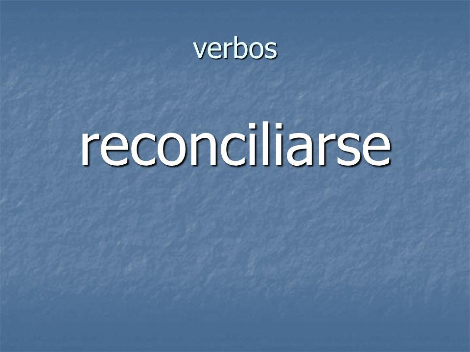 verbos reconciliarse