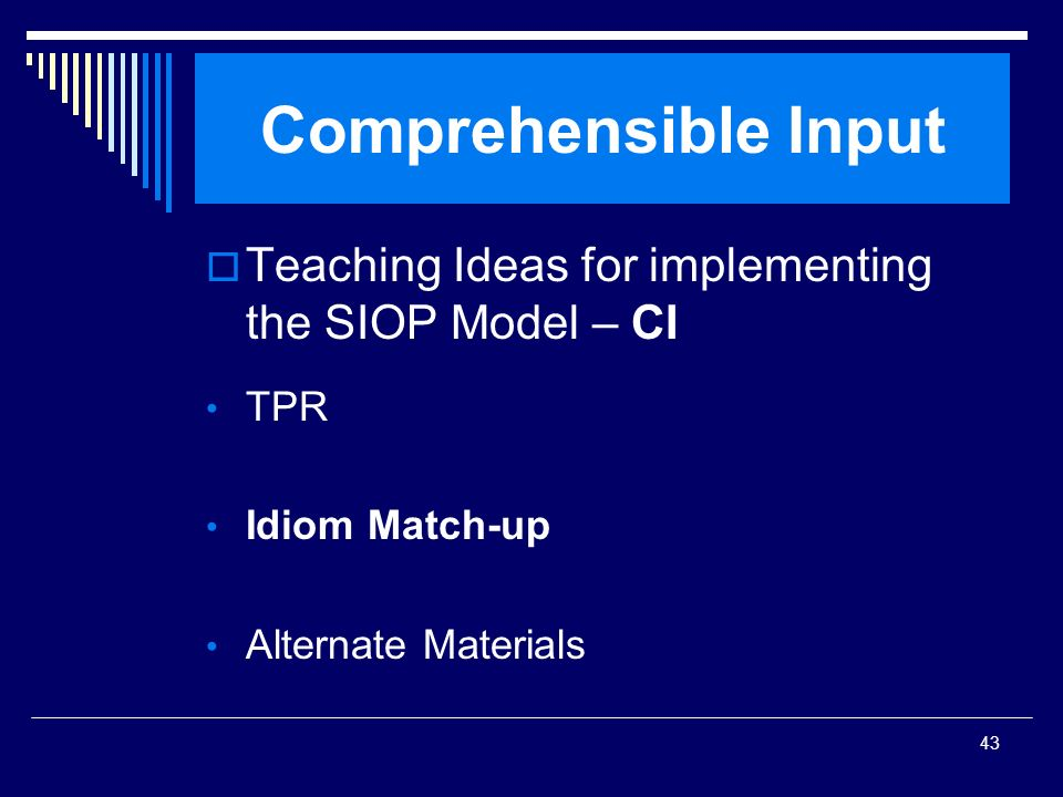 43 Comprehensible Input Teaching Ideas for implementing the SIOP Model – CI TPR Idiom Match-up Alternate Materials
