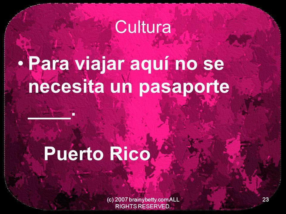 Cultura Para viajar aquí no se necesita un pasaporte ____.