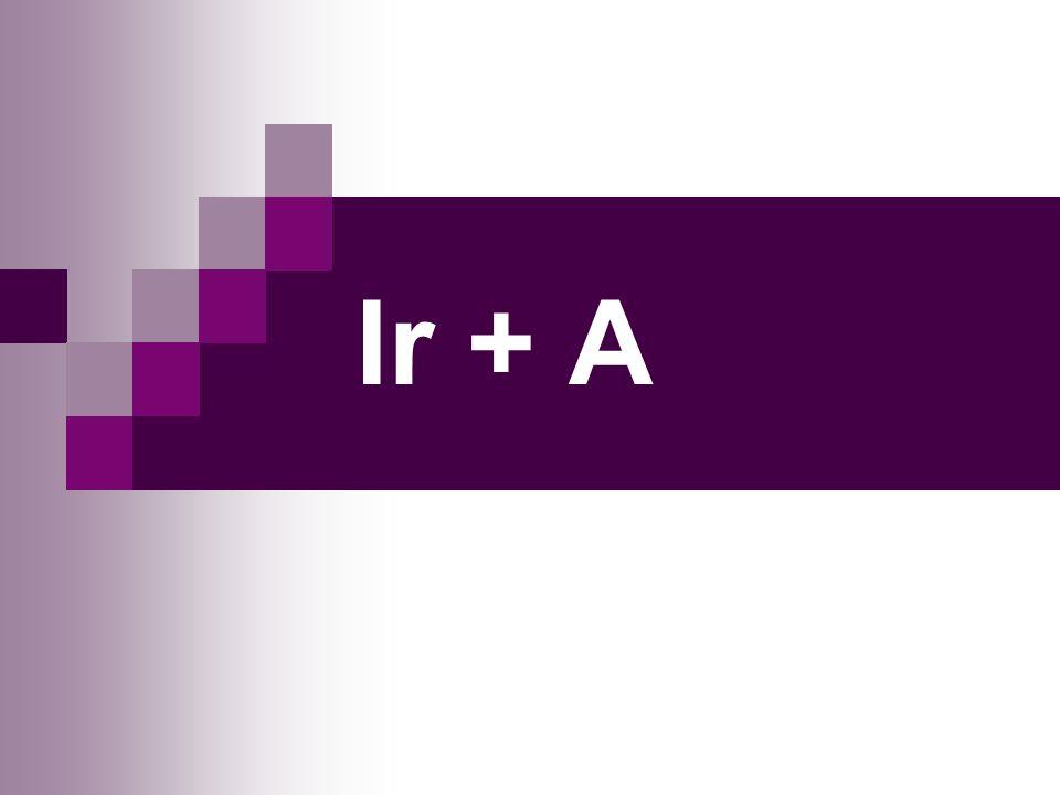 Ir + A