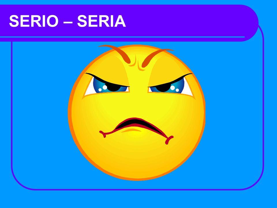 SERIO – SERIA