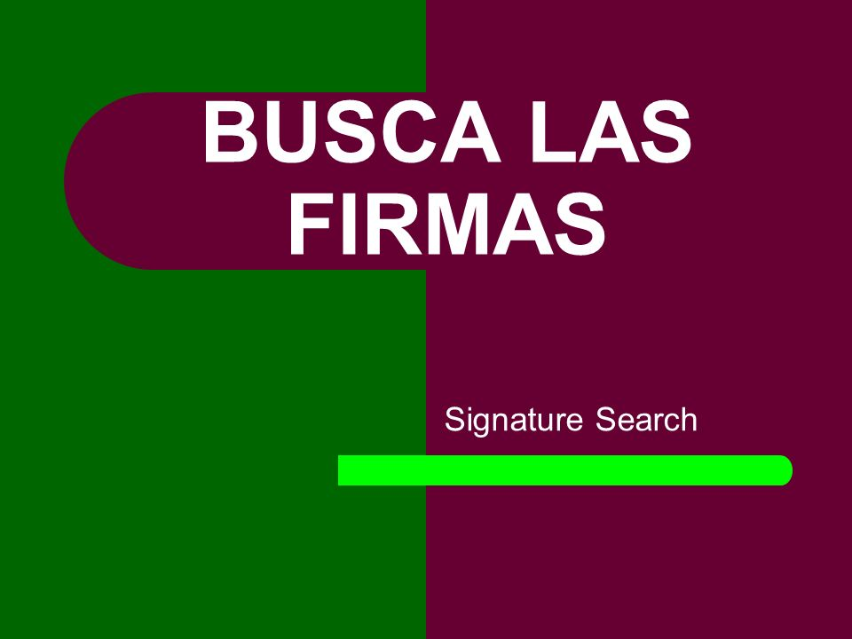 BUSCA LAS FIRMAS Signature Search