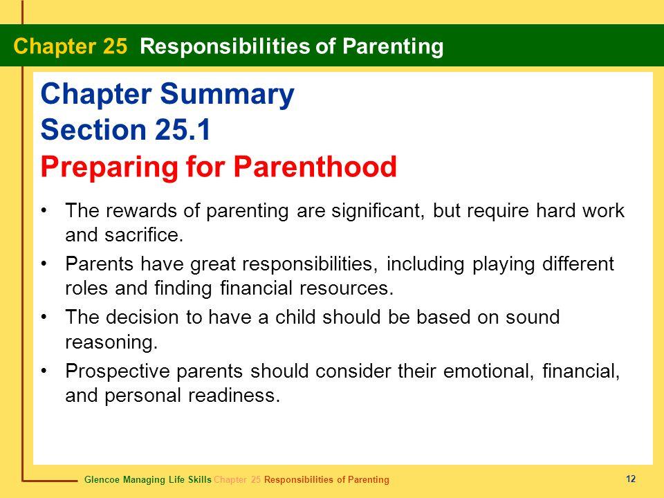 Glencoe Managing Life Skills Chapter 25 Responsibilities of Parenting Chapter 25 Responsibilities of Parenting 12 Chapter Summary Section 25.1 The rew