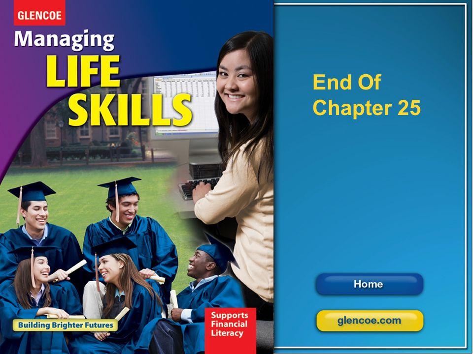 Glencoe Managing Life Skills Chapter 25 Responsibilities of Parenting Chapter 25 Responsibilities of Parenting 27 End of Chapter 1 End Of Chapter 25
