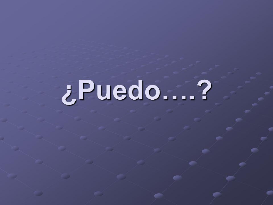 ¿Puedo usar _______, por favor.Am I able to use ________, please.