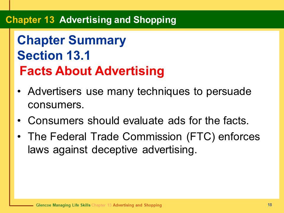 Glencoe Managing Life Skills Chapter 13 Advertising and Shopping Chapter 13 Advertising and Shopping 18 Chapter Summary Section 13.1 Advertisers use m