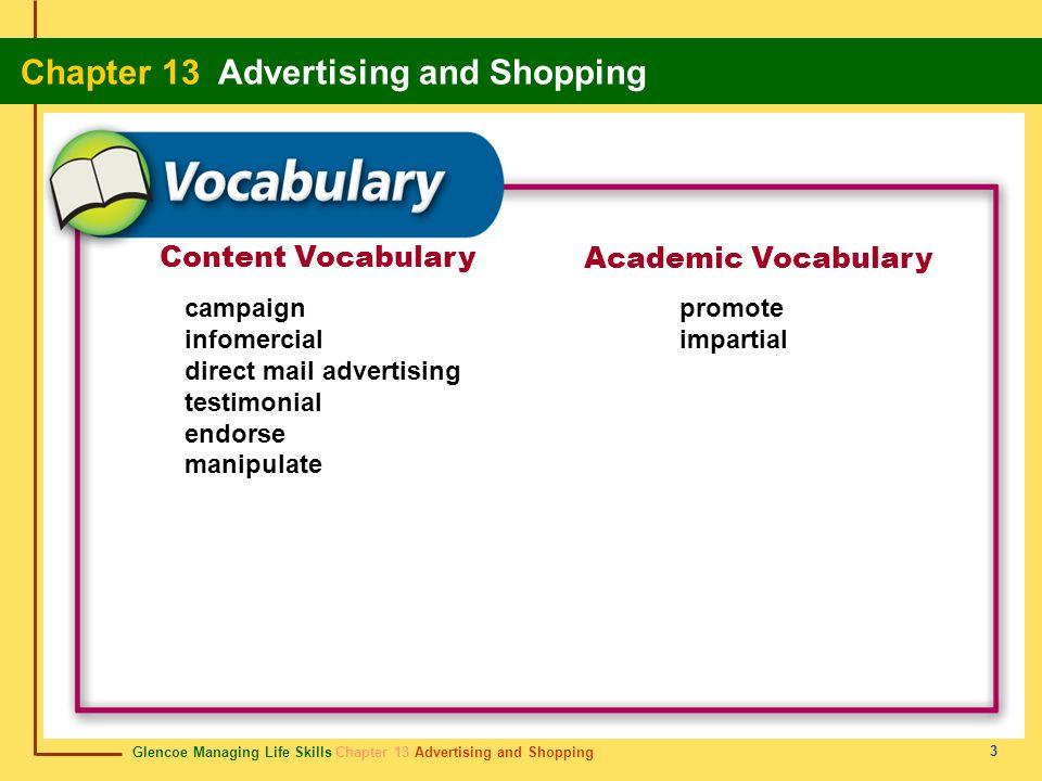 Glencoe Managing Life Skills Chapter 13 Advertising and Shopping Chapter 13 Advertising and Shopping 3 Content Vocabulary Academic Vocabulary campaign