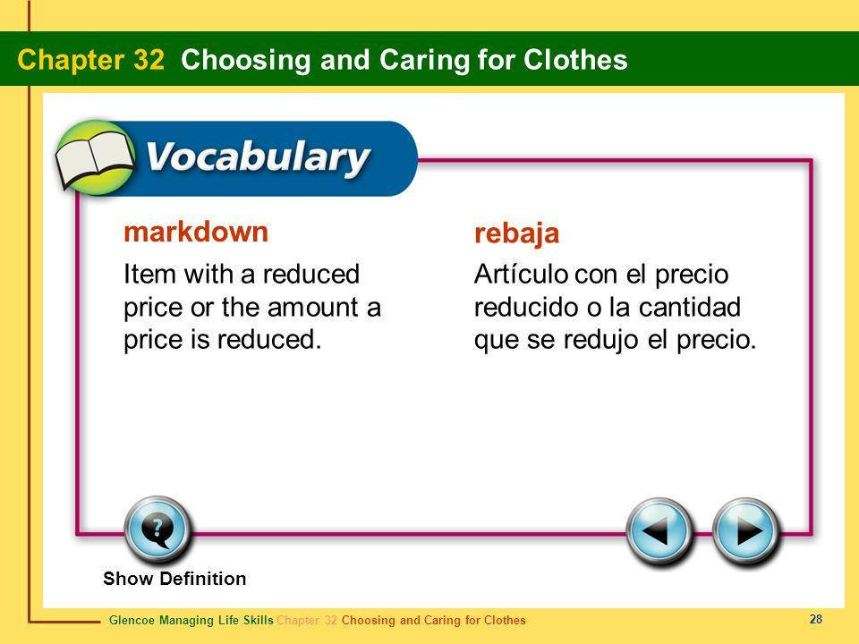 Glencoe Managing Life Skills Chapter 32 Choosing and Caring for Clothes Chapter 32 Choosing and Caring for Clothes 28 markdown rebaja Item with a redu