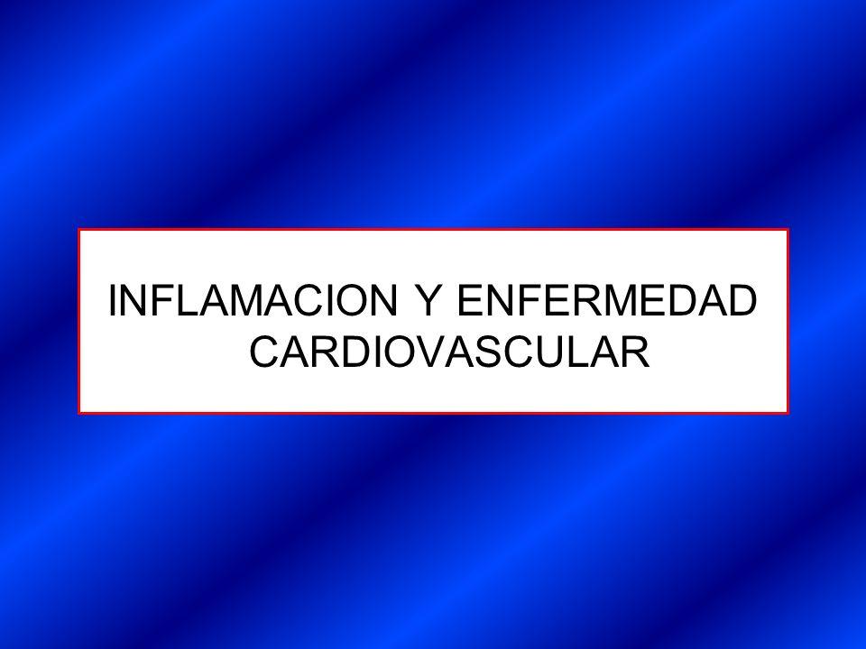 INFLAMACION Y ENFERMEDAD CARDIOVASCULAR