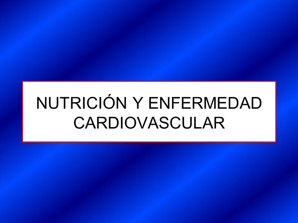 NUTRICIÓN Y ENFERMEDAD CARDIOVASCULAR