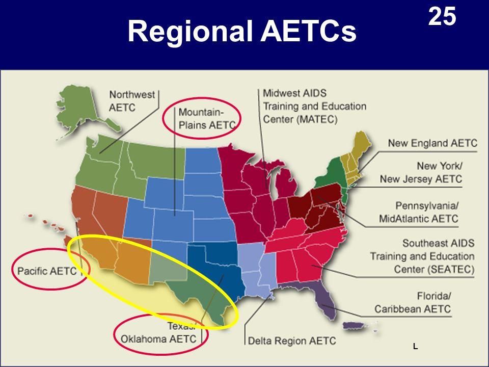 Regional AETCs L 25