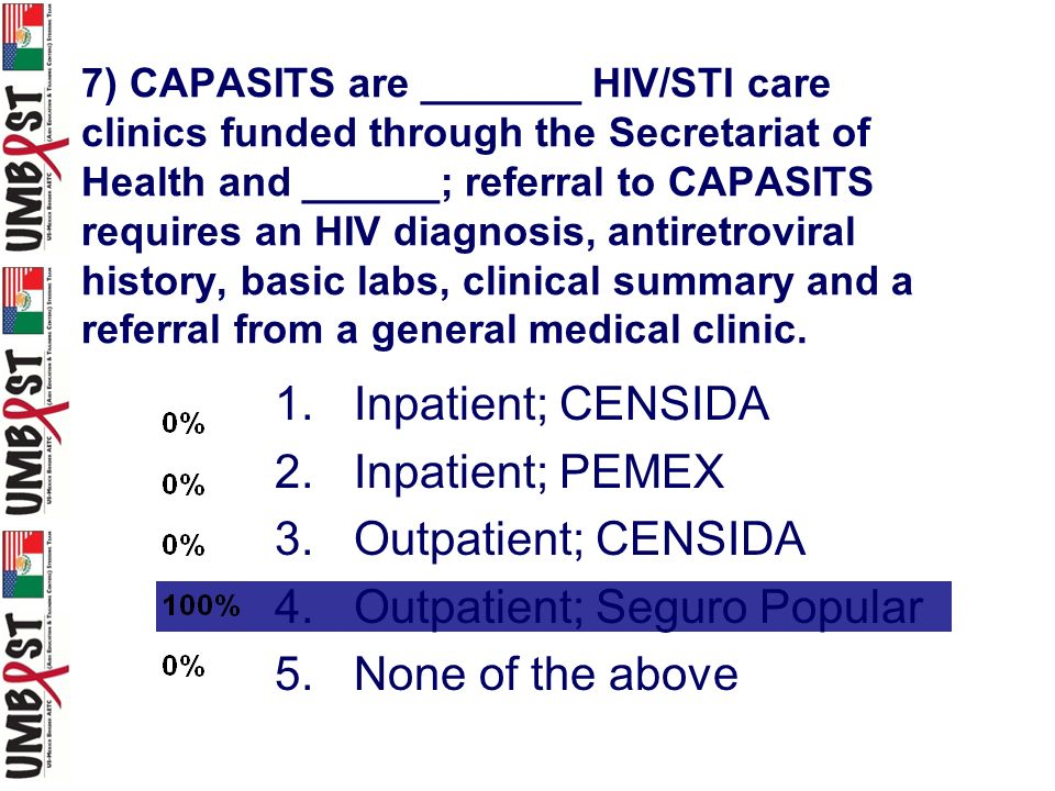 7) CAPASITS are _______ HIV/STI care clinics funded through the Secretariat of Health and ______; referral to CAPASITS requires an HIV diagnosis, anti