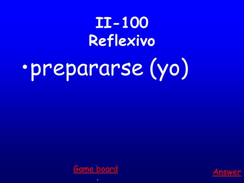 I-500 Vocabulario es un adjetivo para una persona que siempre te dice que hacer. Answer. Game board