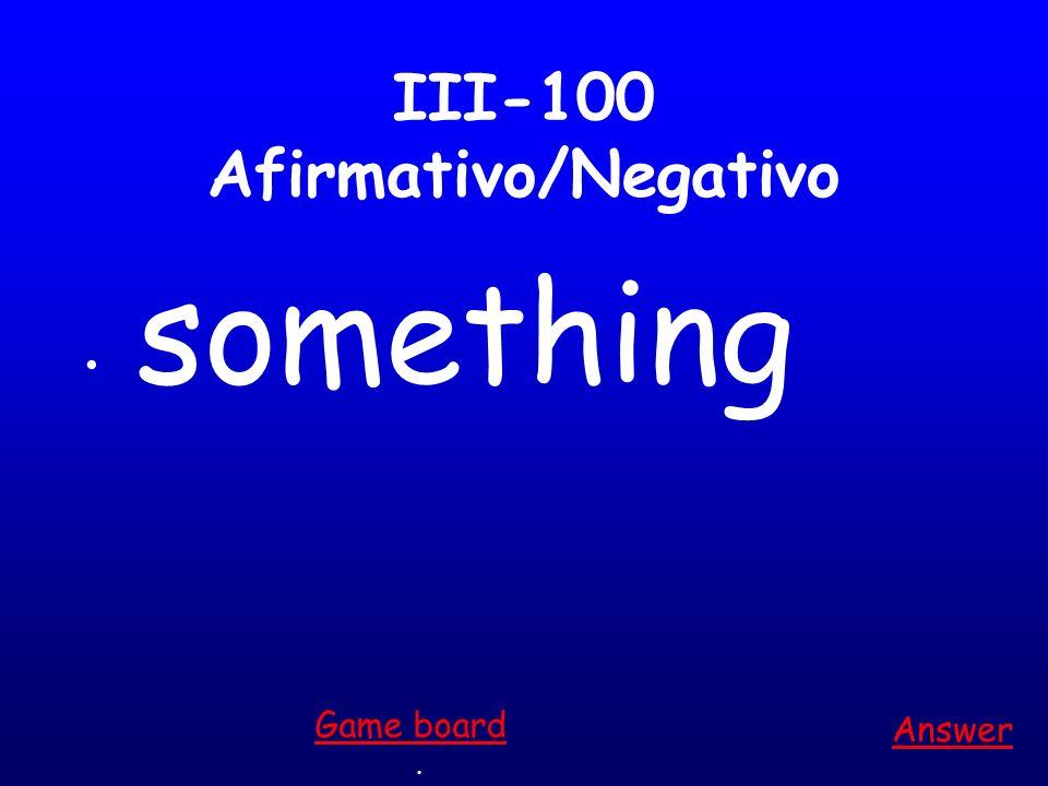 II-500 Reflexivo acostarse (ella) Answer. Game board