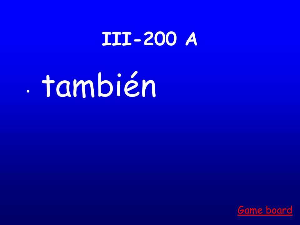 III-100 A algo Game board