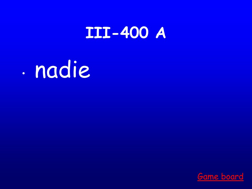 III-300 A algún Game board