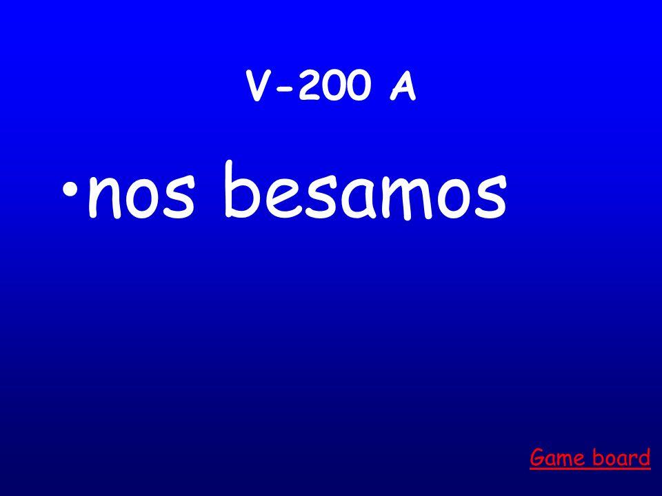 V-100 A se llaman Game board