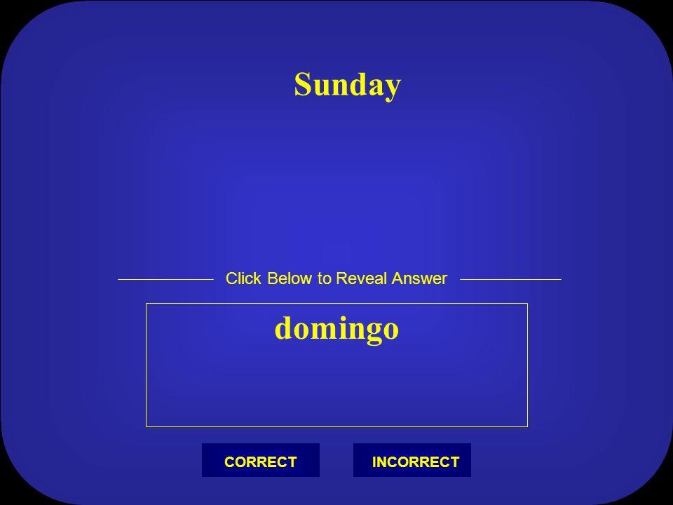 nueve menos cero = nueve Click Below to Reveal Answer INCORRECTCORRECT