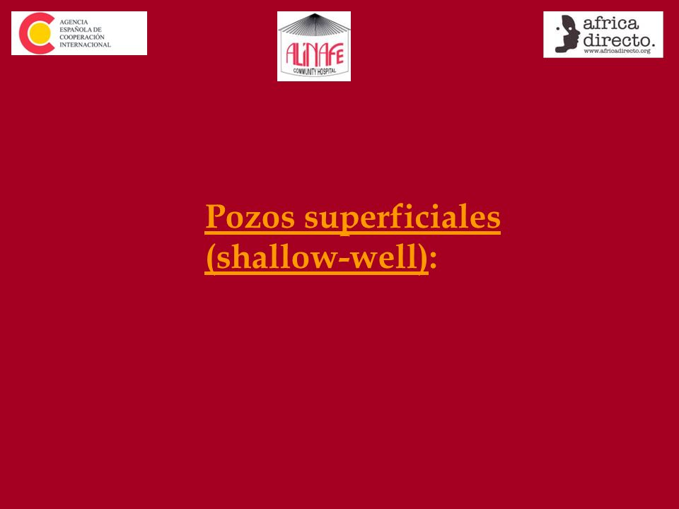 Pozos superficiales (shallow-well):