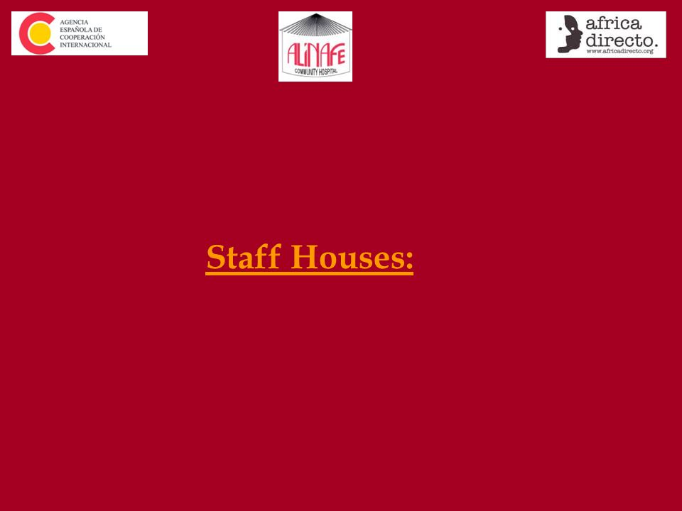 Staff Houses: