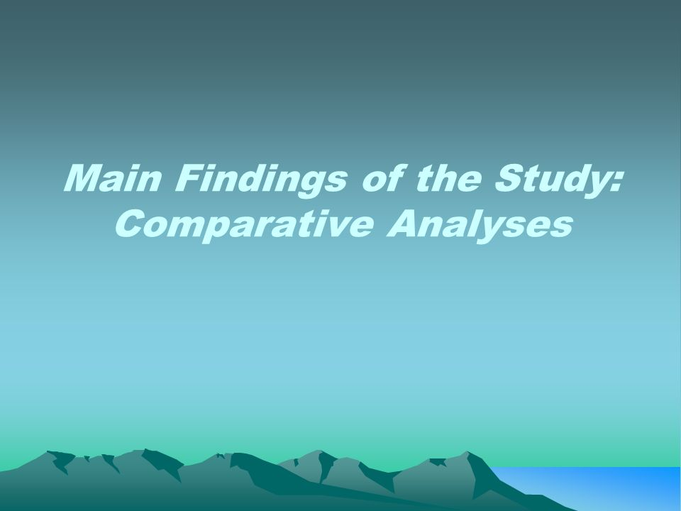 Main Findings of the Study: Comparative Analyses