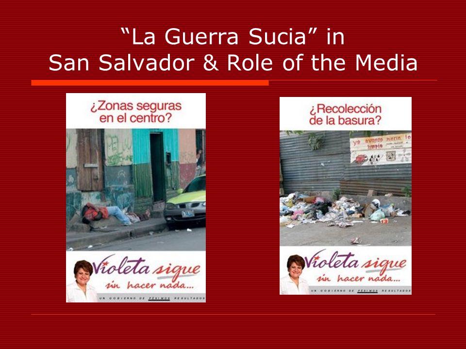 La Guerra Sucia in San Salvador & Role of the Media