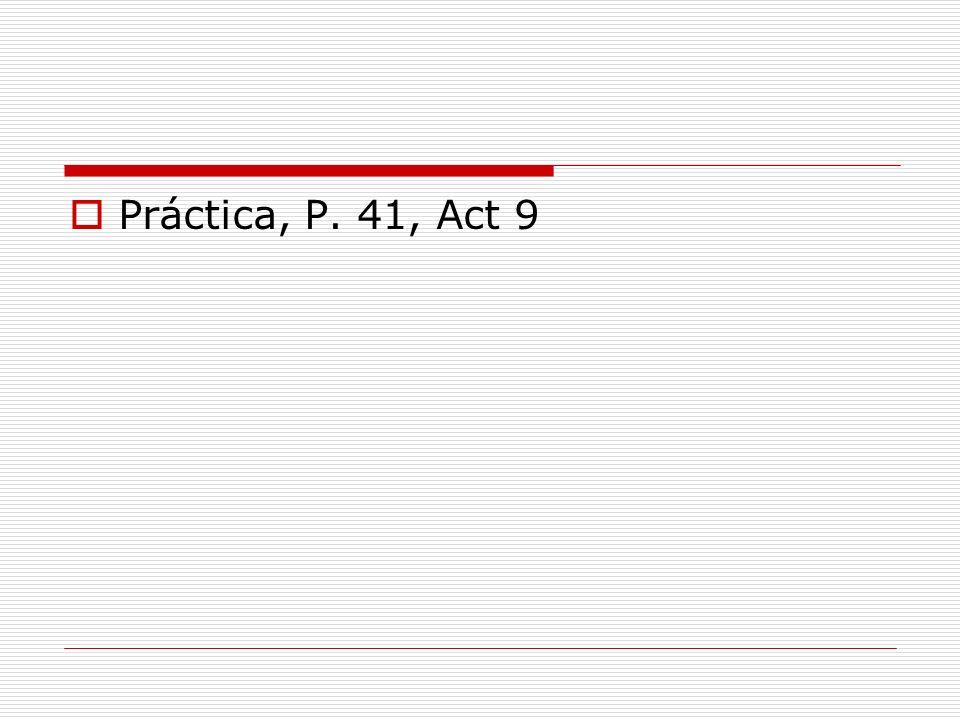 Práctica, P. 41, Act 9