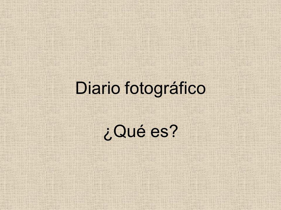 Diario fotográfico ¿Qué es