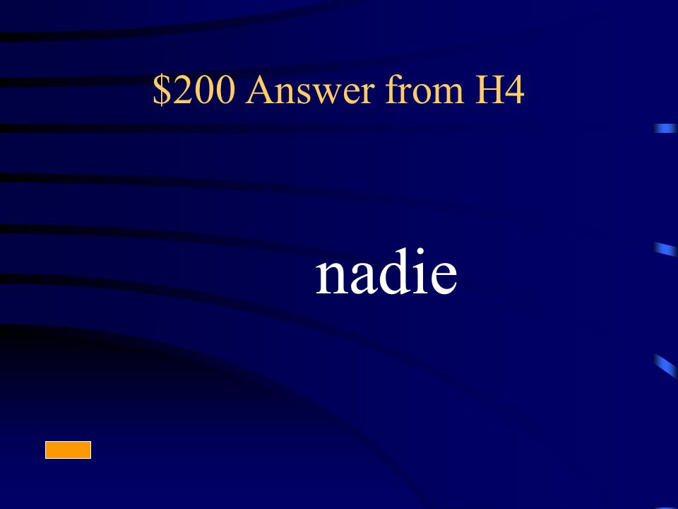 $200 Answer from H4 nadie