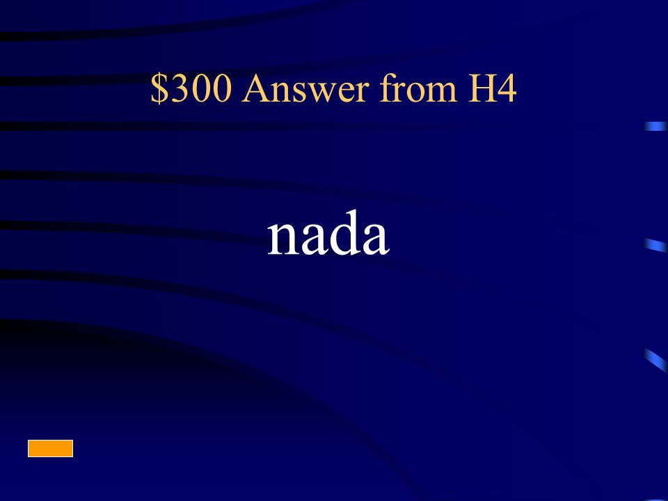$300 Answer from H4 nada