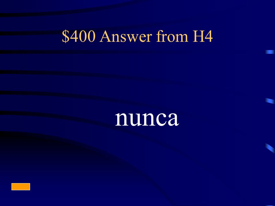 $400 Answer from H4 nunca