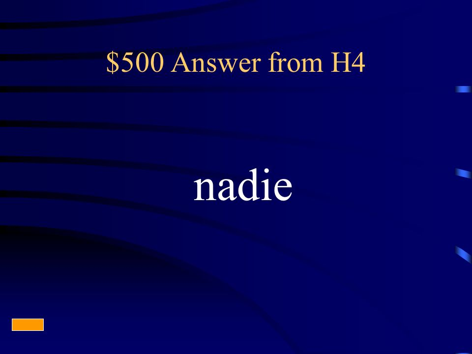 $500 Answer from H4 nadie