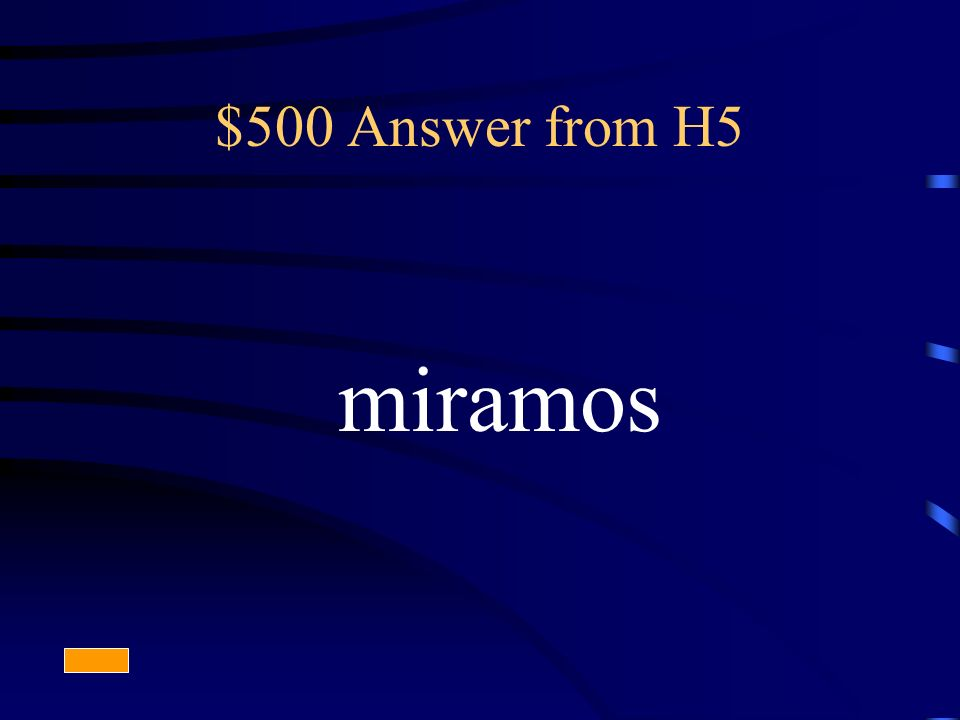 $500 Answer from H5 miramos