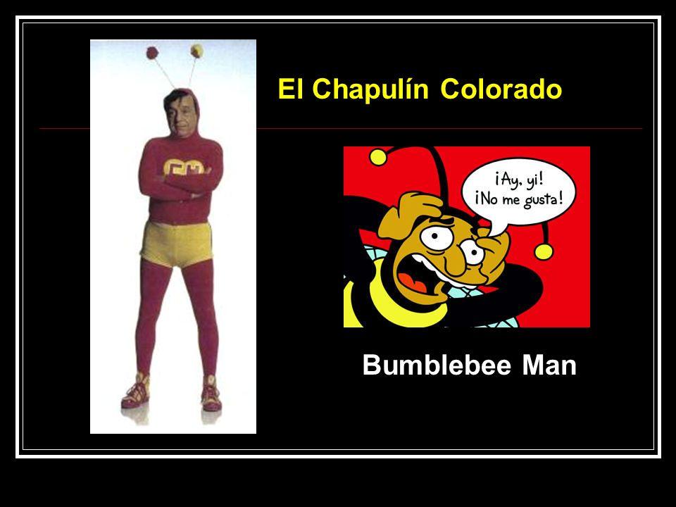 El Chapulín Colorado Bumblebee Man