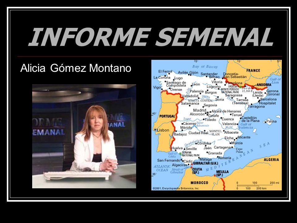 INFORME SEMENAL Alicia Gómez Montano