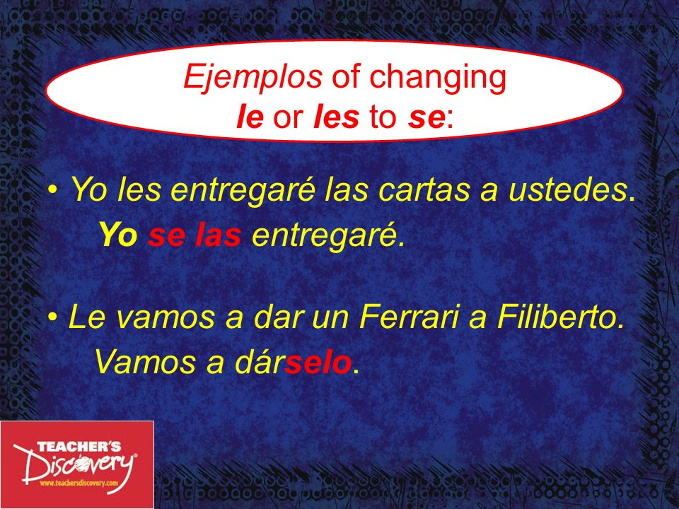 ¡Importante! When le or les comes before lo, la, los or las the le or les changes to se. ¡Se lo traigo! = (I bring it to you!)