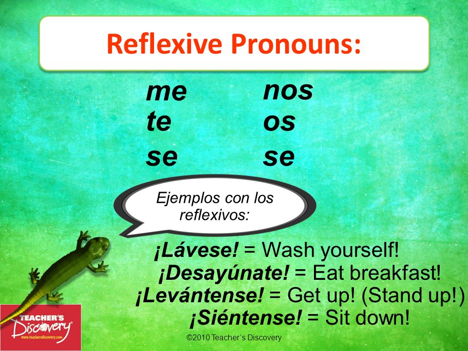 ©2010 Teachers Discovery Remember: : When the two pronouns are third-person, change the indirect object pronoun to se. When there is a direct object p