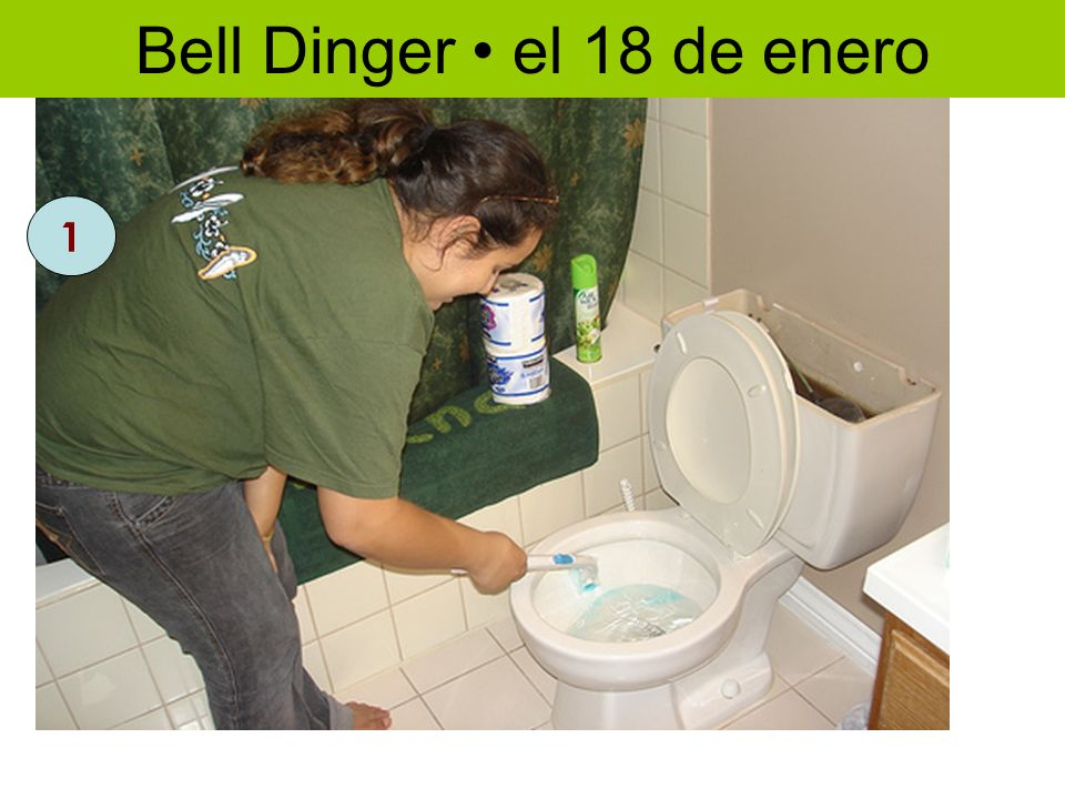 Repaso Los quehaceres – p. 126 1 Bell Dinger el 18 de enero